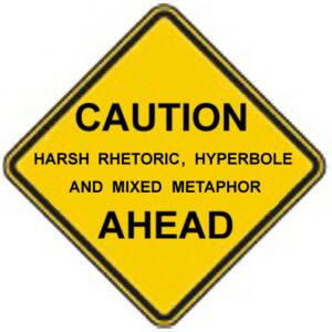Caution hyperbole